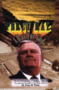 The Official Biography of Percy Ray: A Ray for God