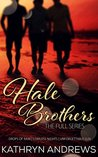 The Hale Brothers (Hale Brothers, #1-3)