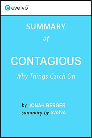 Contagious: Summary of the Key Ideas - Original Book by Jonah Berger: Why Things Catch On