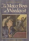 The Mercer Boys at Woodcrest