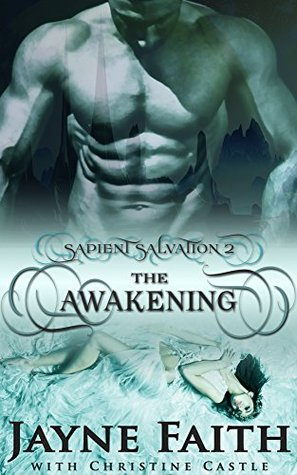 The Awakening (Sapient Salvation #2)