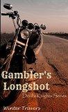 Gambler's Longshot (Devil's Knights, #5)