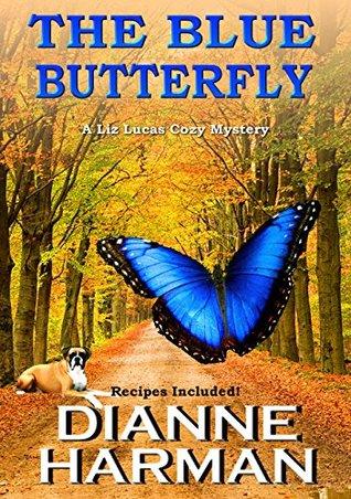 The Blue Butterfly(Liz Lucas Mystery 5) (ePUB)
