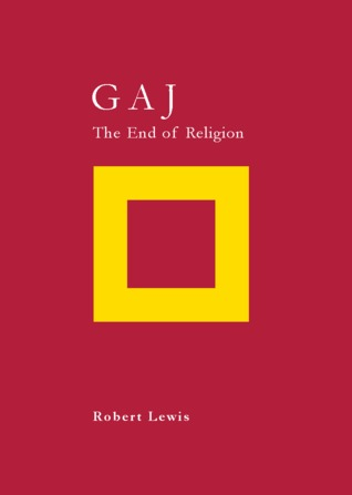 Gaj: The End of Religion