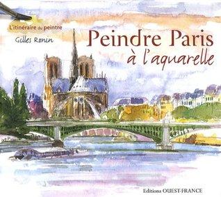 Peindre Paris a l'aquarelle (1Cederom)