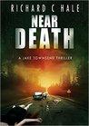 Near Death (Jake Townsend #1)