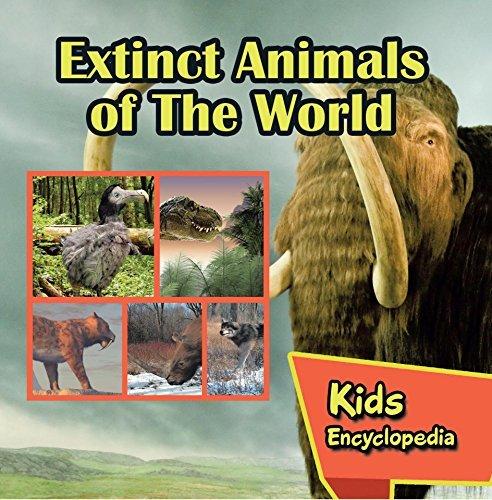 Extinct Animals of The World Kids Encyclopedia: Wildlife Books for Kids (Children's Animal Books)