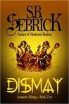 Dismay (Assassin's Rising, #2)