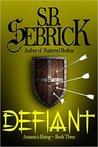 Defiant (Assassin's Rising, #3)