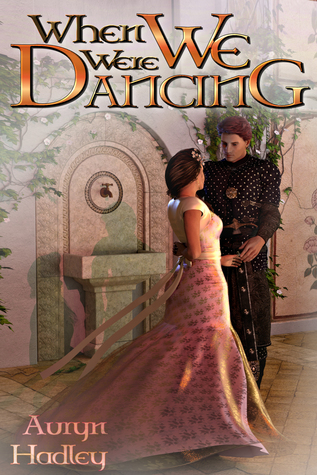 When We Were Dancing (The Wolf of Oberhame, #2)