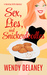 Sex, Lies, and Snickerdoodles by Wendy Delaney