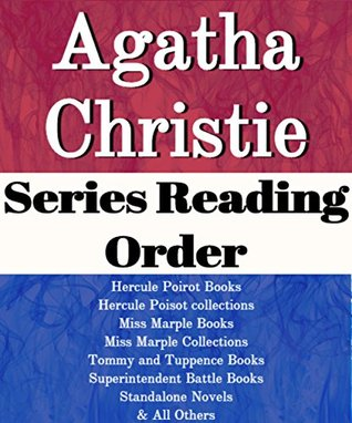 LIST SERIES: AGATHA CHRISTIE: SERIES READING ORDER: AND THEN THERE WERE NONE, HERCULE POIROT BOOKS, MISS MARPLE BOOKS, TOMMY & TUPPENCE BOOKS, SUPERINTENDENT, STANDALONENOVELS BY AGATHA CHRISTIE