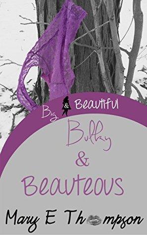 Bulky & Beauteous (Big & Beautiful #4)