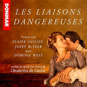 Les Liaisons Dangereuses: Read by the Cast of the Stage Play