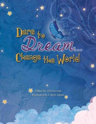 Dare to Dream (Poetry)
