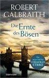 Die Ernte des Bösen by Robert Galbraith