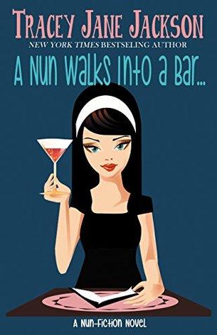 A Nun Walks Into A Bar