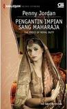 The Prince of Royal Duty - Pengantin Impian Sang Maharaja
