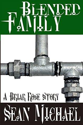 Blended Family (The Briar Rose, #3)