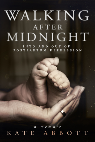 Walking After Midnight: Into and Out of Postpartum Depression