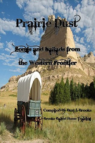 Prairie Dust: Songs and Ballads from the Western Frontier