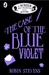 The Case of the Blue Violet...