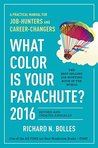 What Color Is Your Parachute? by Richard Nelson Bolles