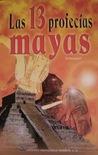 Las 13 profecías mayas by Yeitecpatl