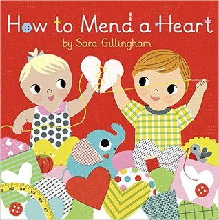 How to mend a heart by sara gillingham fandeluxe PDF