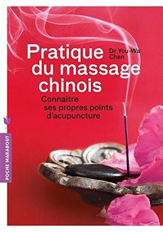 Pratique du massage chinois : Connaître ses propres points d'accupuncture
