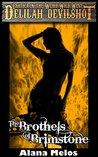 The Brothels of Brimstone (Delilah Devilshot Book 2)