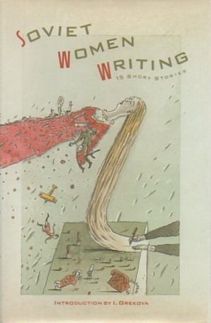 Soviet Women Writing by I. Grekova