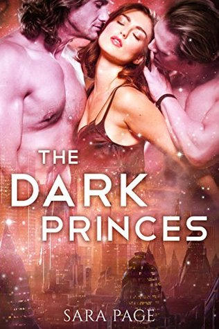 The Dark Princes (The Ravager Chronicles, #2)