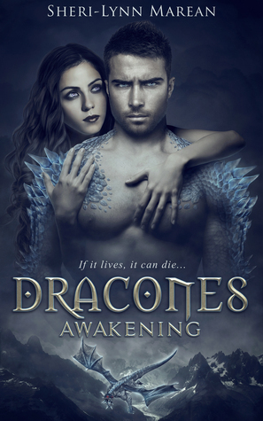Dracones Awakening (Dracones, #1) by Sheri-Lynn Marean