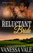 Their Reluctant Bride (Bridgewater Menage, #6) by Vanessa Vale