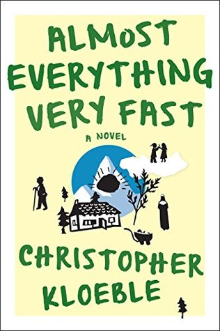 almost-everything-very-fast-a-novel