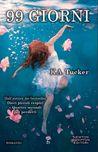 99 giorni by K.A. Tucker