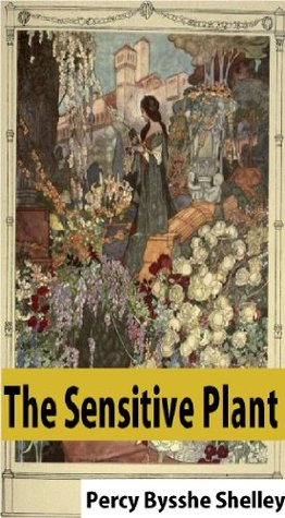 The sensitive plant by percy bysshe shelley fandeluxe PDF
