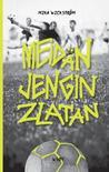 Meidän jengin Zlatan by Mika Wickström