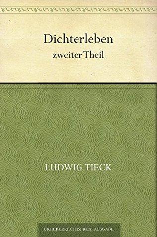 Dichterleben, zweiter Theil