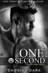 One Second by Dannika Dark