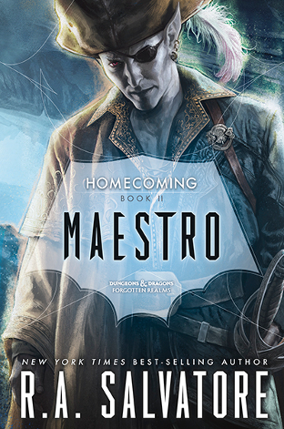 Maestro (Homecoming #2; The Legend of Drizzt #29)