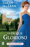 Um Duque Glorioso (The Rules of Scoundrels, #3)