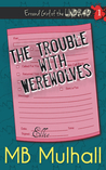 The Trouble with Werewolves (Errand Girl of the Undead #1)