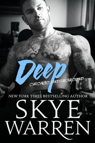 Deep (Chicago Underground, #8)