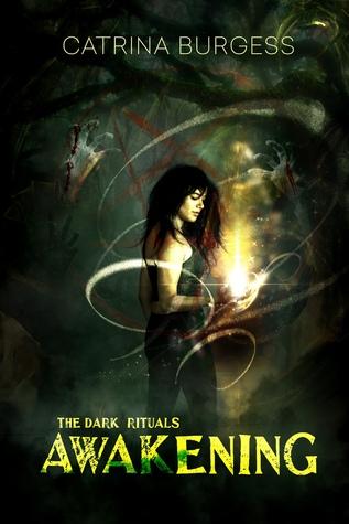 Awakening (The Dark Rituals #1)