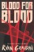 Blood for Blood (Wolf By Wolf, #2) by Ryan Graudin