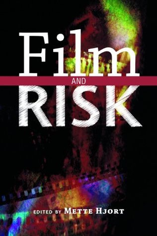 Film and Risk (Contemporary Approaches to Film and Media Series)