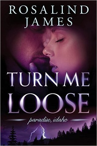 El libro de Turn Me Loose autor Rosalind  James PDF!