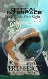 Future At First Sight (Optical Interface Book 1)